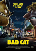 Bad Cat:The Movie