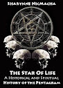 The Star Of Life A Historical and Spiritual History of the Pentagram
