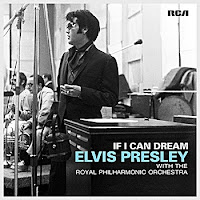 Elvis Presley If I Can Dream Philharmonic Orchestra RCA Sony CD 31 October 2015