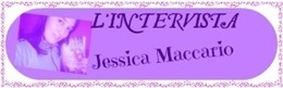 Intervista Jessica Maccario