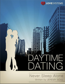 Cover of Love Systems's Book Daytime Dating Never Sleep Alone