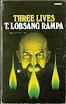 Tuesday Lobsang Rampa - Three Lives
