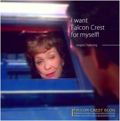 #225_Angela_I want Falcon Crest for myself