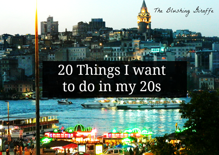 20 things I want to do in my 20s