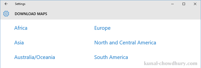 Windows 10 Offline Maps - Select the continent that you want to download (www.kunal-chowdhury.com)