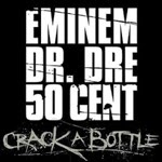 Eminem_-_Crack_a_Bottle