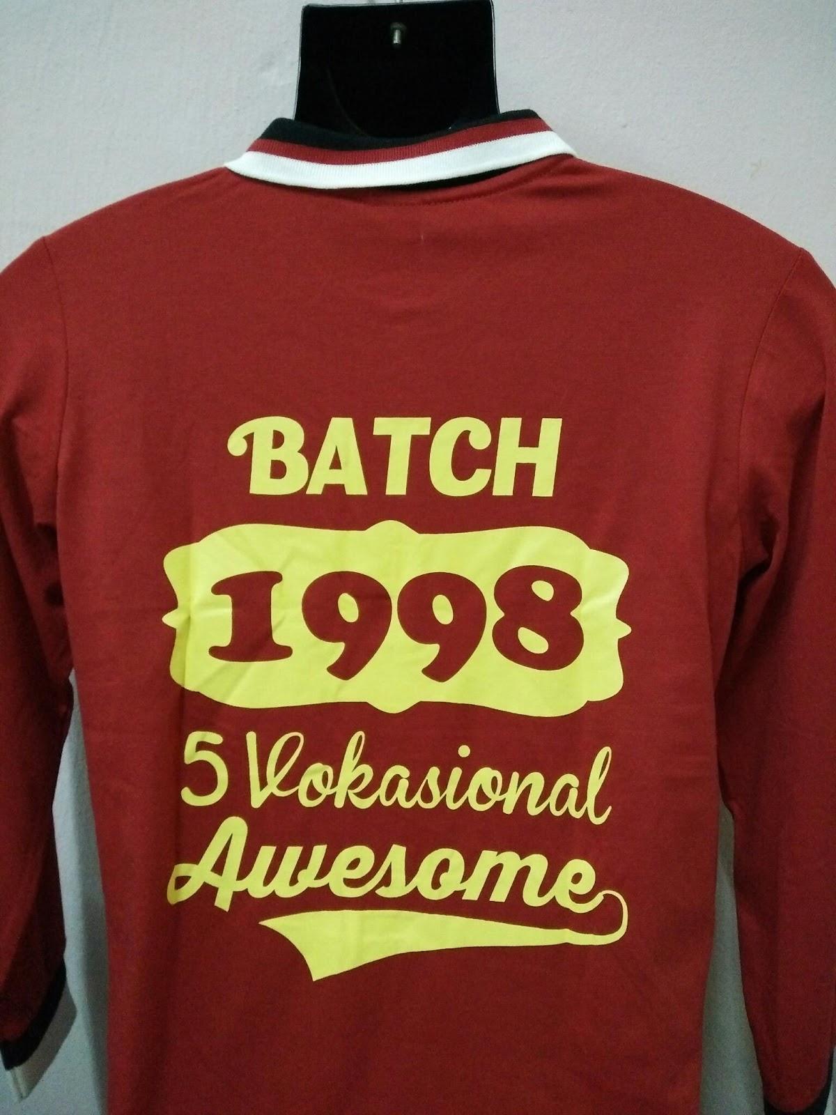 Design baju t shirt kelas - Tempahan Tshirt Kelas Batch 1998 5 Vokasional Awesome Your Design We Do Qty 25 Helai Untuk Tempahan Tshirt Printing Hubungi Kami