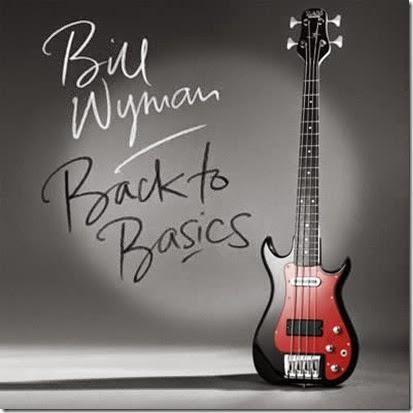 Bill-Wyman-Back-to-Basics-