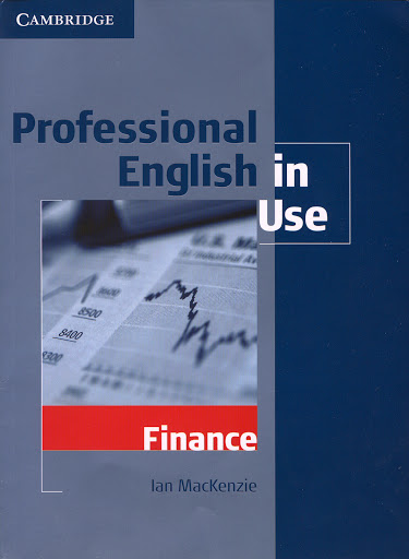 Cambridge: Professional English in Use - Finance