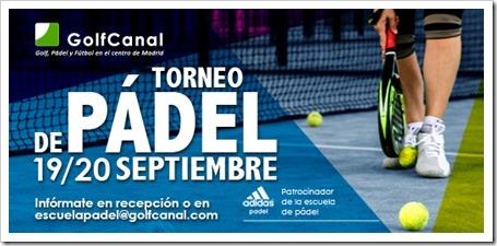 Vuelve la competición a GolfCanal: Torneo de Pádel 19/20 Septiembre 2015.