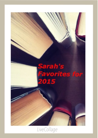 Sarah's Favorites for 2015
