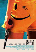 The Bad Batch (2017) ()
