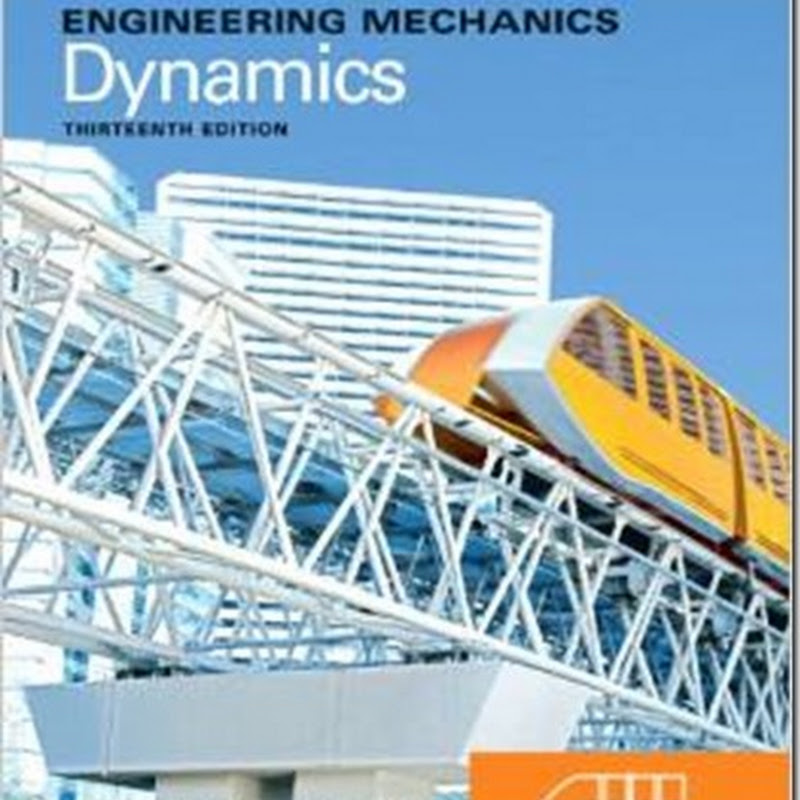 Engineering Mechanics Dynamics (13th Edition) by R. C. Hibbeler