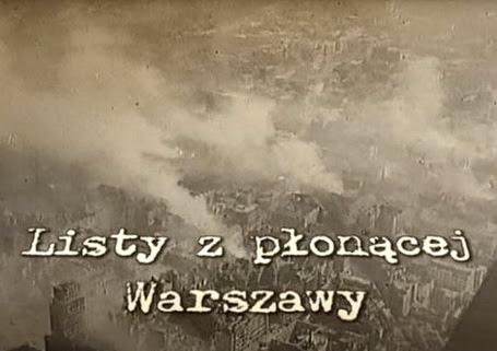 Listy z p³on±cej Warszawy / Letters from Burning Warsaw (2008) PL.TVRip.XviD / Lektor PL