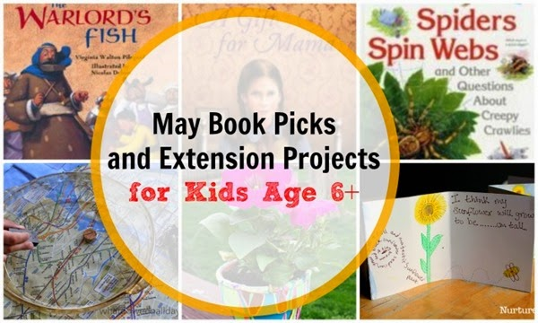May Book Picks and Extension Projects for Kids Age 6 and Up