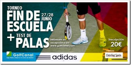 Torneo Pádel 27/28 Junio 2015 + Test Palas Adidas en GolfCanal Madrid.