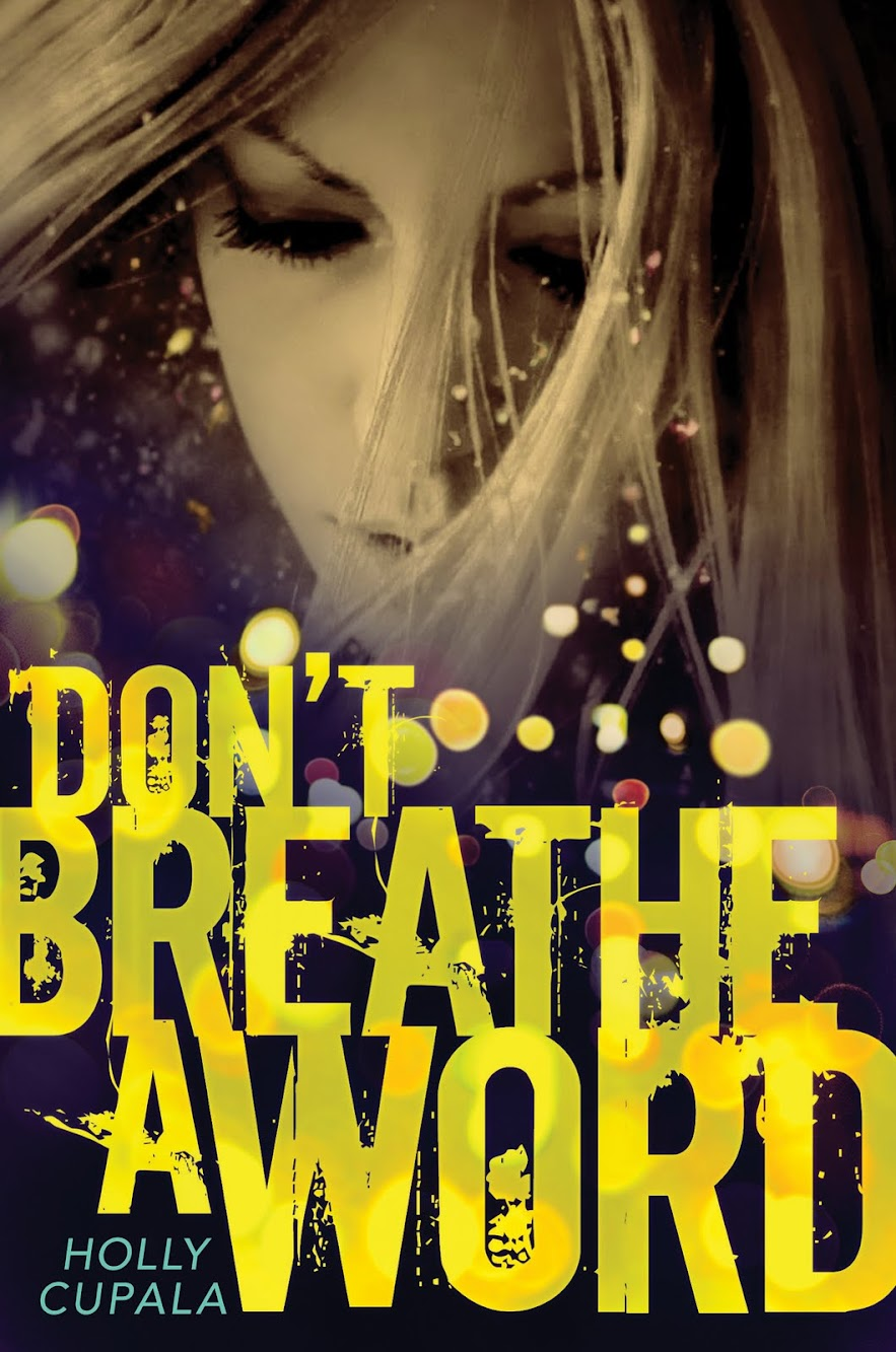 Cover Reveal: Don't Breathe a Word by Holly Cupala