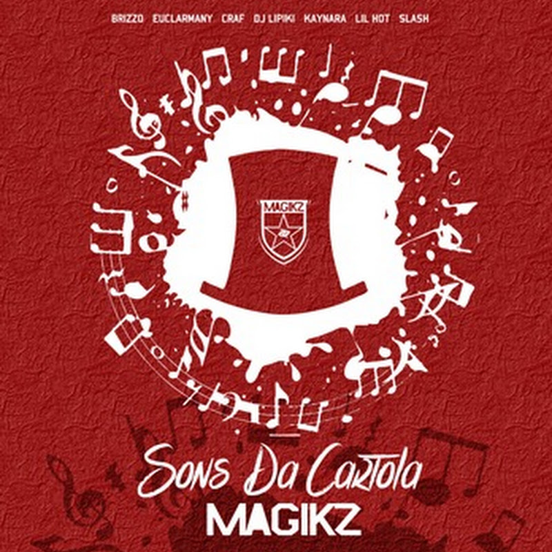 "Magikz – Mixtape ""Sons da Cartola"" (Rap 2k15) [Download]"