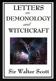 Cover of Walter Scott's Book Letters on Demonology and Witchcraft