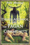Drugs Alcohol and The Pagan Community