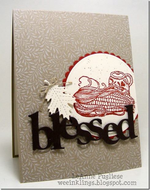 LeAnne Pugliese WeeInklings Stampin Up Harvest Home Blessed Thanksgiving