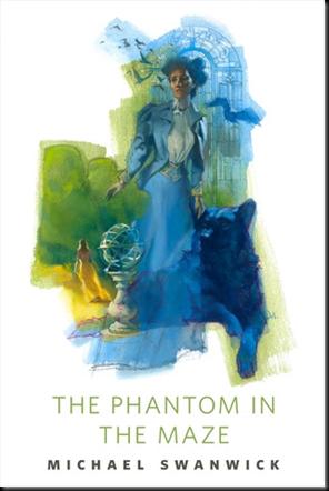 The Phantom in the Maze