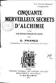 Cover of Phaneg's Book Cinquante Merveilleux Secrets d'Akchimie (Preface de Papus,1912,in French)