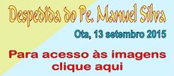 Despedida Pe. M. Silva - Acesso imagens