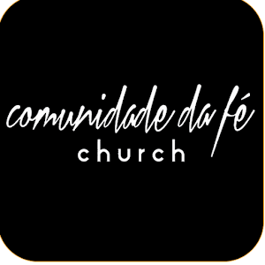 Download Comunidade da Fé Church For PC Windows and Mac
