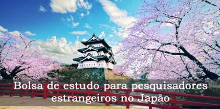 Bolsas de estudo para pesquisadores estrangeiros no Japão