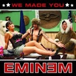 Eminem_-_We_Made_You