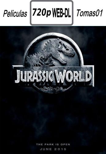 Jurassic World (Mundo Jurásico) (2015) [WEB-DL 720p/Subtitulada]