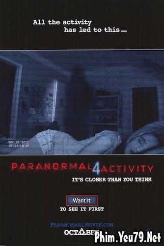 Hiện Tượng Siêu Nhiên 4: Lời Nguyền Bí Ẩn - Paranormal Activity 4