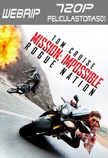 Misión imposible 5: Nación Secreta (2015) [WEBRip 720p] [Dual Latino-ingles]