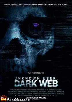 Unknown User 2 - Dark Web (2018)