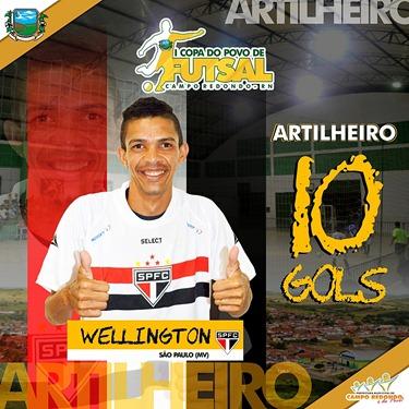 I COPA DO POVO DE FUTSAL - ARTILHARIA - WELLINGTON - 10 GOLS