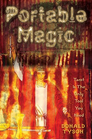 Cover of Donald Tyson's Book Portable Magic Tarot Tarot In The Only Tool You Need