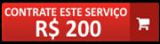 contrate este serviço por 200 reais