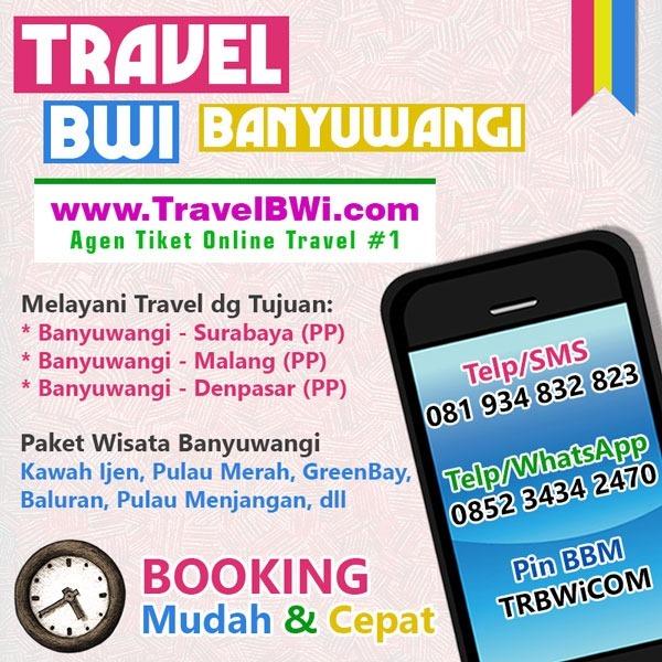 Travel BWi Banyuwangi Surabaya Malang Denpasar PP - Paket Wisata Banyuwangi