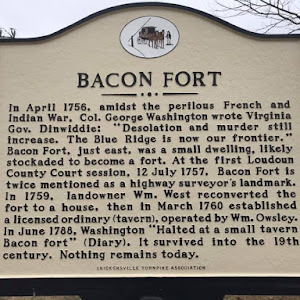 BACON FORT In April 1756, amidst the perilous French and Indian War, Col. George Washington wrote Virginia Gov. Dinwiddie: