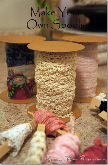 Creative Home Expressions Make Your Own Spools