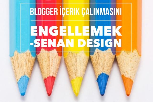 Blogger İçerik Çalınmasını Engellemek