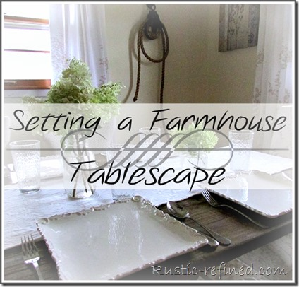 Farmhouse Tablescape Idea for any home that is quick, easy and inexpensive