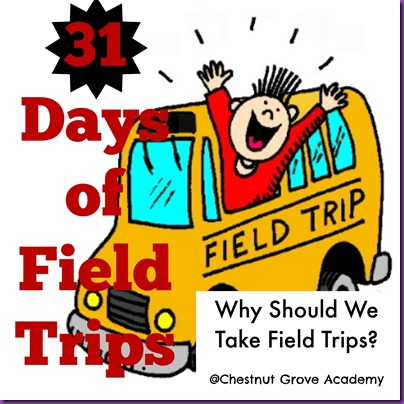 31 days of field trips1