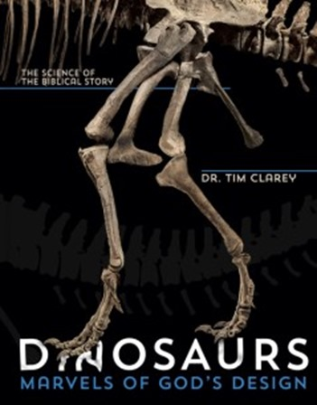 Dinosaurs by Dr. Tim Clarey