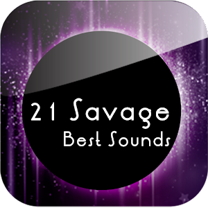21 Savage Best Sounds for PC-Windows 7,8,10 and Mac