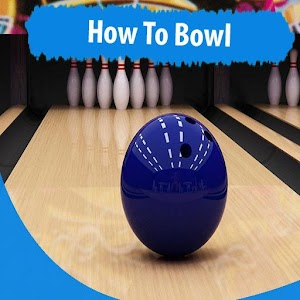 Download How To Bowl (Tips & Tricks) For PC Windows and Mac