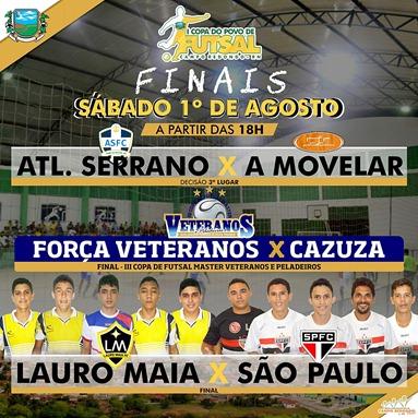 I COPA DO POVO DE FUTSAL - FUTSAL - FINAIS -  CAMPO REDONDO - A MOVELAR - SAO PAULO - ATLETICO SERRANO - LAURO MAIA