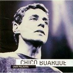 Uma_palavra_1995_Chico_Buarque[3]