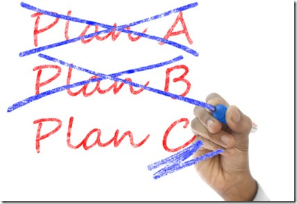 Plan A and B crossed, Plan C take over